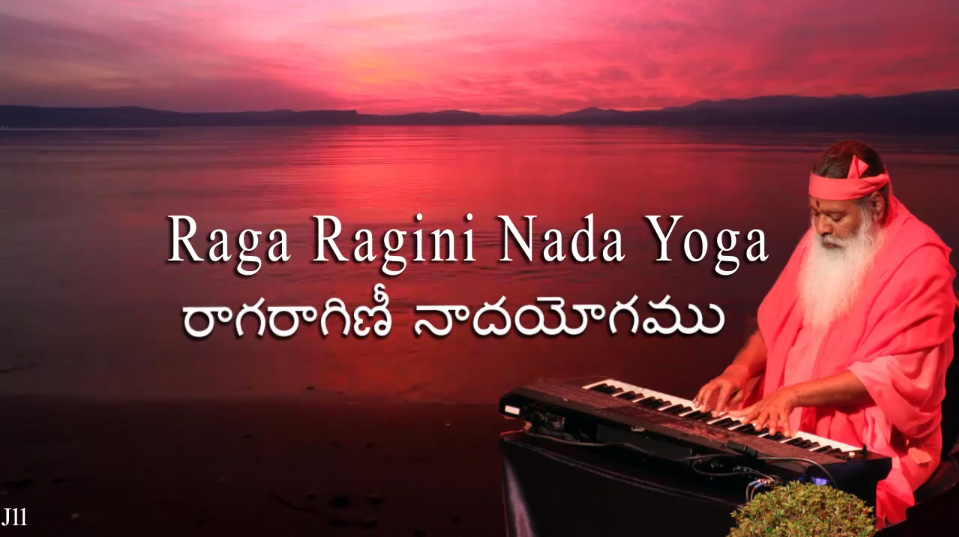 Raga Ragini Nada Yoga ~ 7 Aug 2014